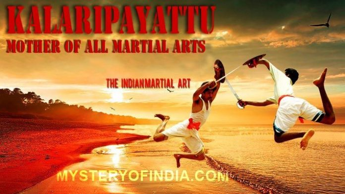 Kalaripayattu - mother of all martial arts