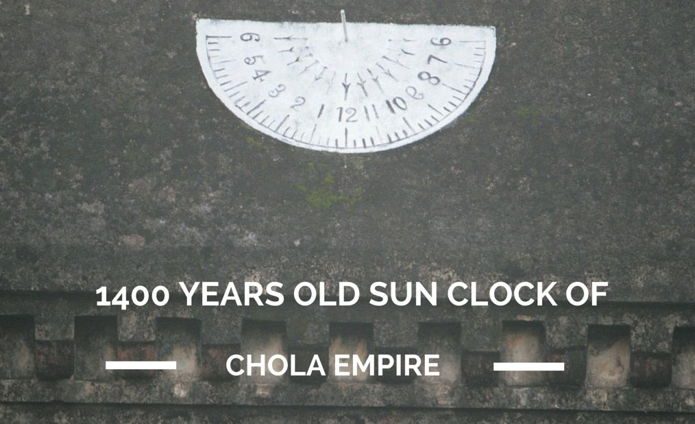 1400 Years Old Sun Clock Of Chola Empire Mystery Of India