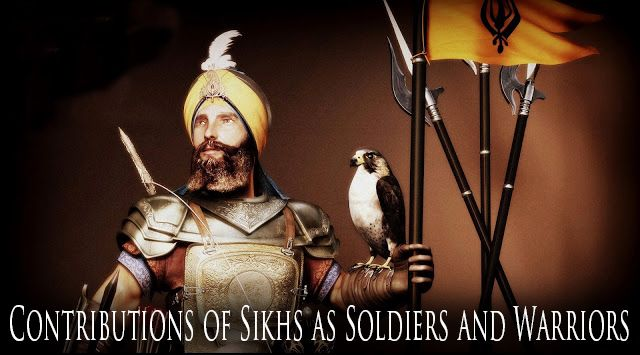 Contributions of Sikhs as Soldiers and Warriors