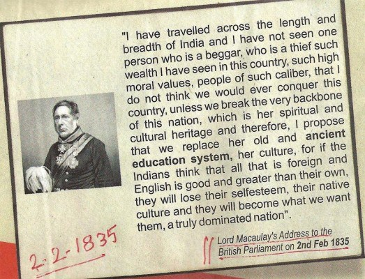 Lord Macaulay destroyed Indian education system